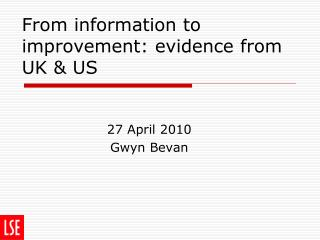 From information to improvement: evidence from UK & US