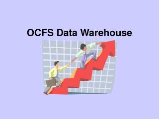 OCFS Data Warehouse