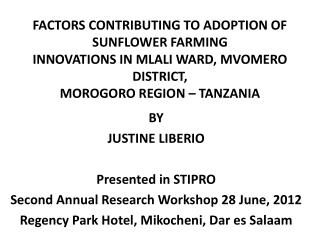 BY JUSTINE  LIBERIO  Presented in STIPRO Second Annual Research Workshop  28 June , 2012