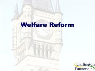 Welfare Reform