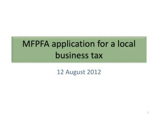 MFPFA application for a local business tax