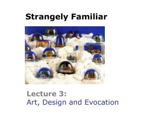 Lecture 3: Art, Design and Evocation