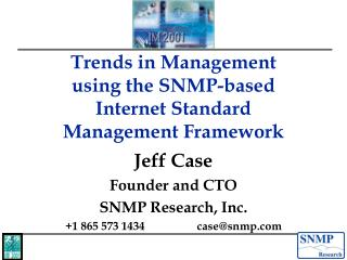Trends in Management using the SNMP-based  Internet Standard  Management Framework