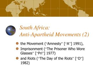 South Africa:  Anti-Apartheid Movements (2)