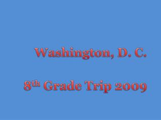 Washington , D. C.