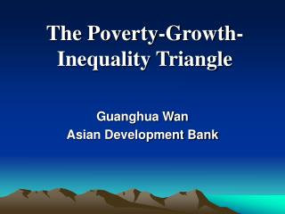 The Poverty-Growth-Inequality Triangle