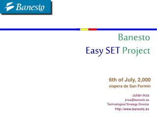 Banesto Easy SET  Project