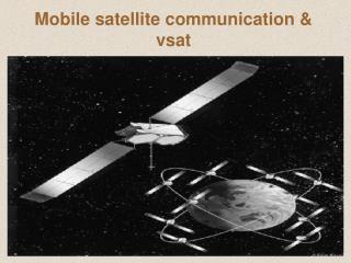 Mobile satellite communication  vsat