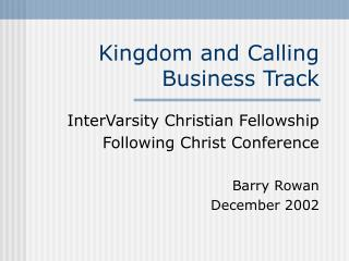 Kingdom and Calling  Business Track