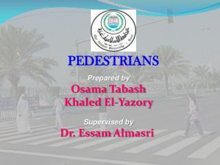 Prepared by Osama  Tabash Khaled El- Yazory Supervised by Dr.  Essam  Almasri