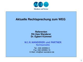 Referenten RA Uwe Wanderer Dr. Egbert Kümmel