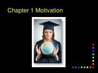 Chapter 1 Motivation