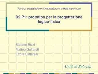 Tema 2: progettazione e interrogazione di data warehouse