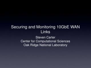 Securing and Monitoring 10GbE WAN Links