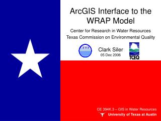 ArcGIS Interface to the WRAP Model