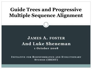 Guide Trees and Progressive Multiple Sequence Alignment