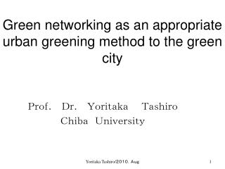 Green networking as an appropriate urban greening method to the green city