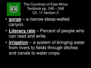 The Countries of East Africa Textbook pp. 245 – 248 Ch. 11 Section 3
