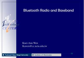 Bluetooth Radio and Baseband