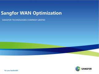 Sangfor WAN Optimization