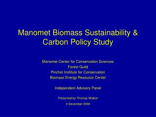 Manomet Biomass Sustainability & Carbon Policy Study