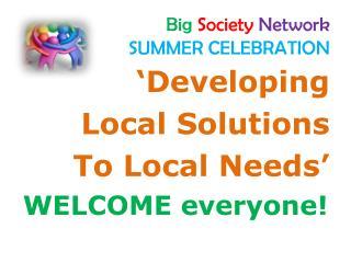 Big  Society Network SUMMER CELEBRATION