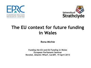 EU context for future  funding in Wales