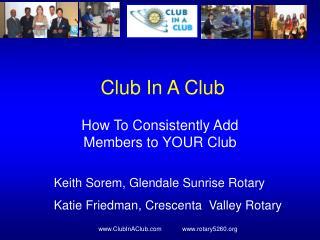 Club In A Club