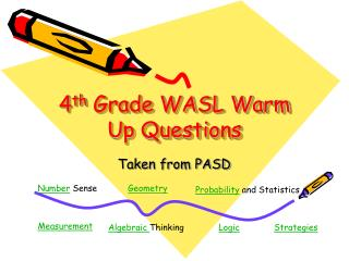 4 th  Grade WASL Warm Up Questions