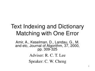Text Indexing and Dictionary Matching with One Error