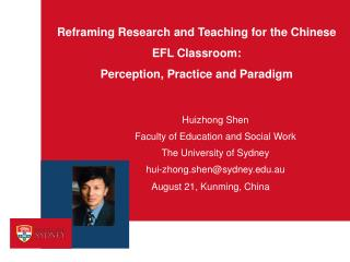 Reframing Research and Teaching for the Chinese EFL Classroom:  Perception, Practice and Paradigm
