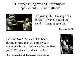 """Compensating Wage  Differentials:  """"pay is not all that matters"""""""