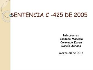 SENTENCIA C -425 DE 2005