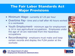 The Fair Labor Standards Act Major Provisions