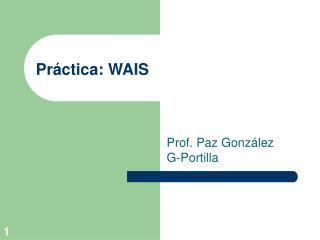 Pr�ctica: WAIS