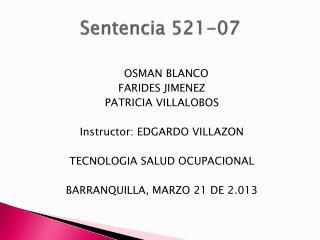 Sentencia 521-07