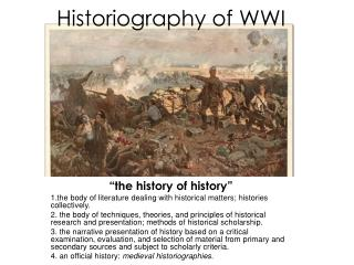 Historiography of WWI