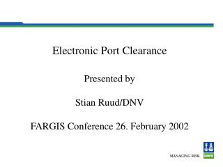 Electronic Port Clearance