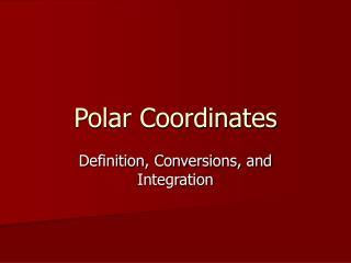 Polar Coordinates