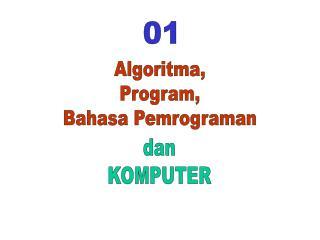 Algoritma, Program, Bahasa Pemrograman