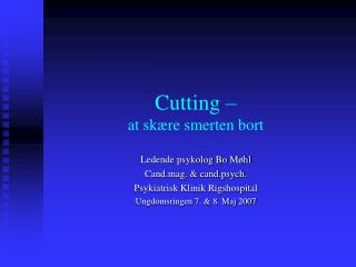 Cutting –  at skære smerten bort