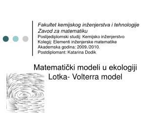 Matematički modeli u ekologiji Lotka- Volterra model