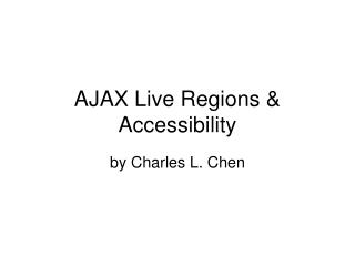 AJAX Live Regions & Accessibility