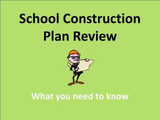 School Construction Plan Review