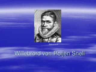 Willebrord von Roijen Snell