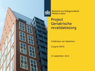 Project Geriatrische revalidatiezorg