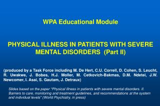 WPA Educational Module PHYSICAL ILLNESS IN PATIENTS WITH SEVERE MENTAL DISORDERS  (Part II)