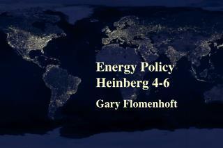 Energy Policy Heinberg 4-6 Gary Flomenhoft