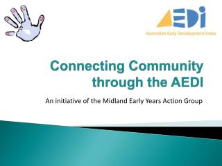 Connecting Community through the AEDI