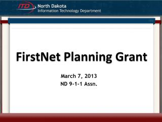 FirstNet  Planning Grant